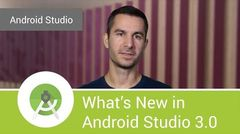 What's New in Android Studio 3.0